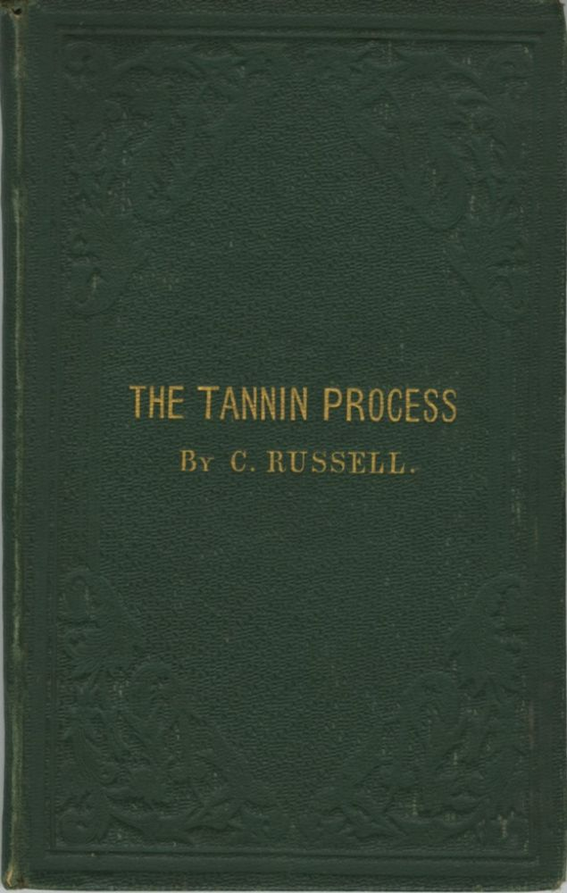 THE TANNIN PROCESS. C. Russell.