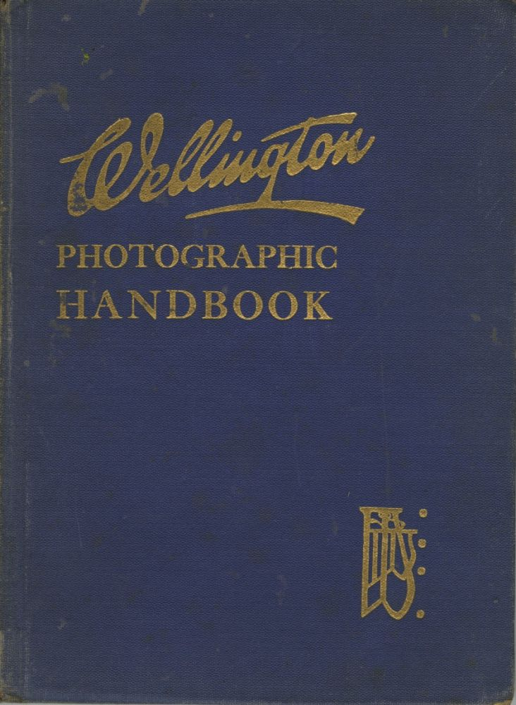 WELLINGTON PHOTOGRAPHIC HANDBOOK. Wellington, Ltd Ward.