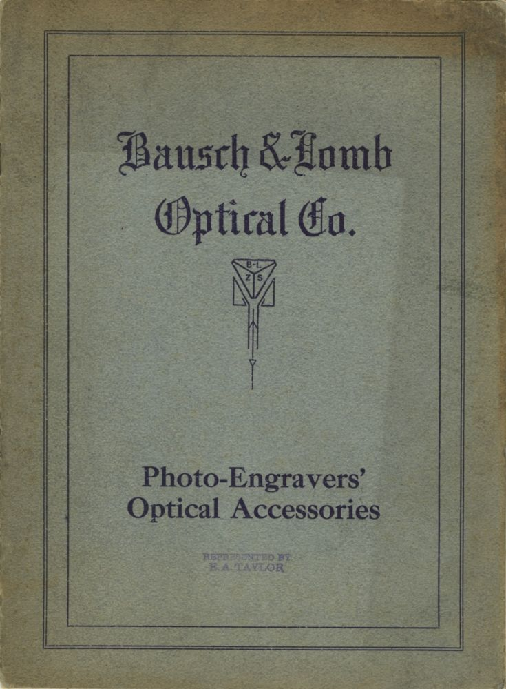 PHOTO-ENGRAVERS' OPTICAL ACCESSORIES. Bausch, Lomb Optical Co.