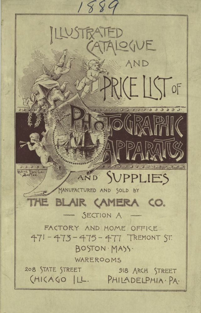 ILLUSTRATED CATALOGUE AND PRICE LIST OF PHOTOGRAPHIC APPARATUS AND SUPPLIES. Blair Camera Co.