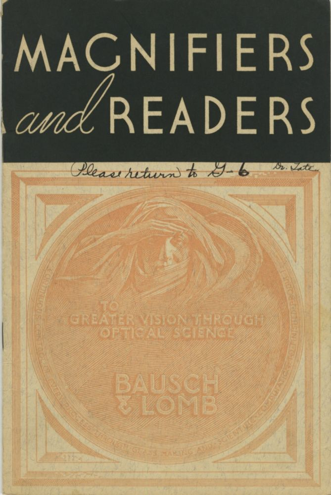 BAUSCH & LOMB MAGNIFIERS AND READERS. Bausch, Lomb Optical Co.