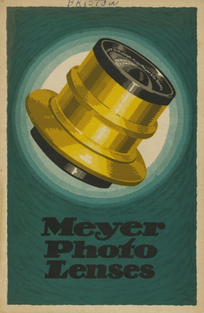 A CATALOGUE OF PHOTOGRAPHIC LENSES.; MANUFACTURED BY THE OPTICAL WORKS OF HUGO MEYER & CO. Hugo Meyer, Co.