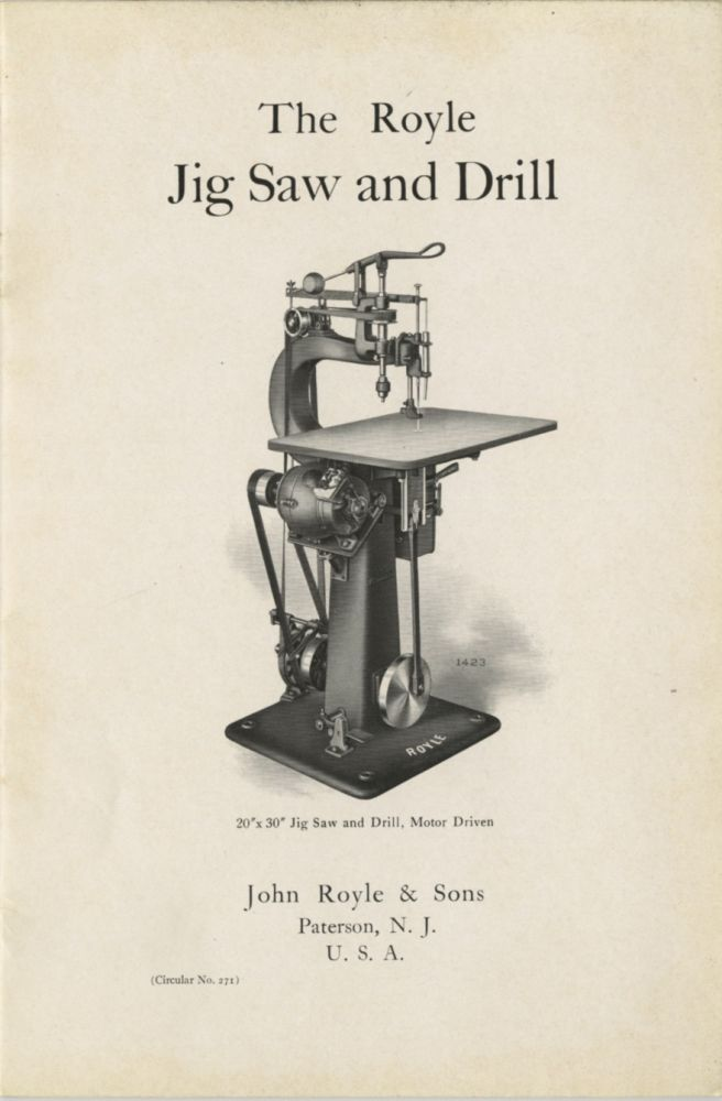 THE ROYLE JIG SAW AND DRILL. John Royle, Sons.