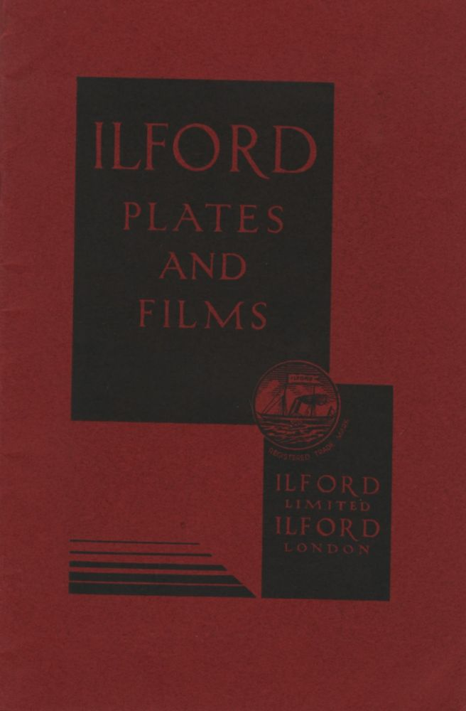 ILFORD PLATES AND FILMS.; [cover title]. Ilford Limited.