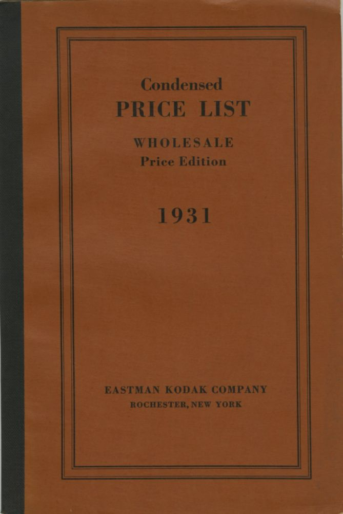 CONDENSED PRICE LIST OF PHOTOGRAPHIC MATERIALS AND APPARATUS.; CORRECTED TO APRIL 1, 1931. Eastman Kodak Company.