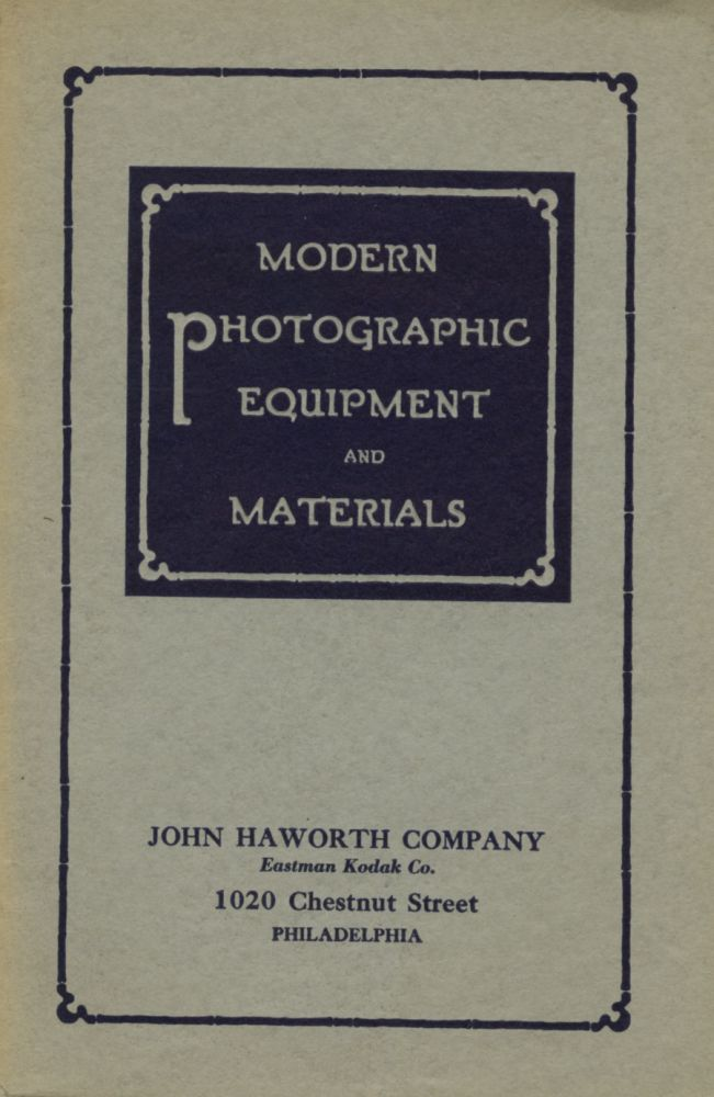 MODERN PHOTOGRAPHIC EQUIPMENT AND MATERIALS.; [cover title]. John Haworth Company.
