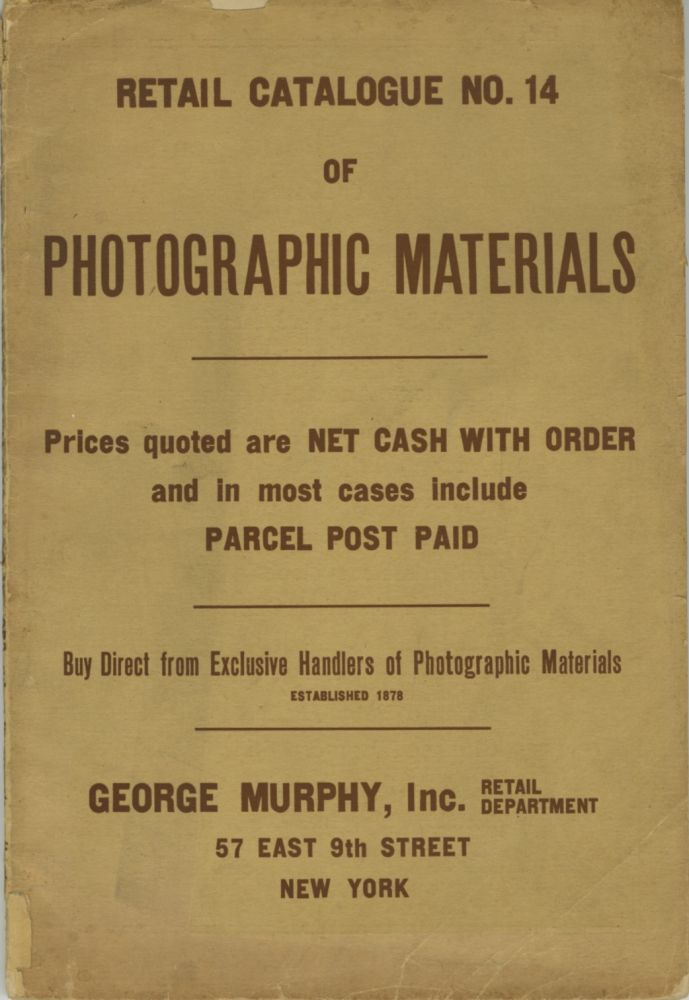 RETAIL CATALOGUE NO. 14 OF PHOTOGRAPHIC MATERIALS...; [cover title]. George Murphy.