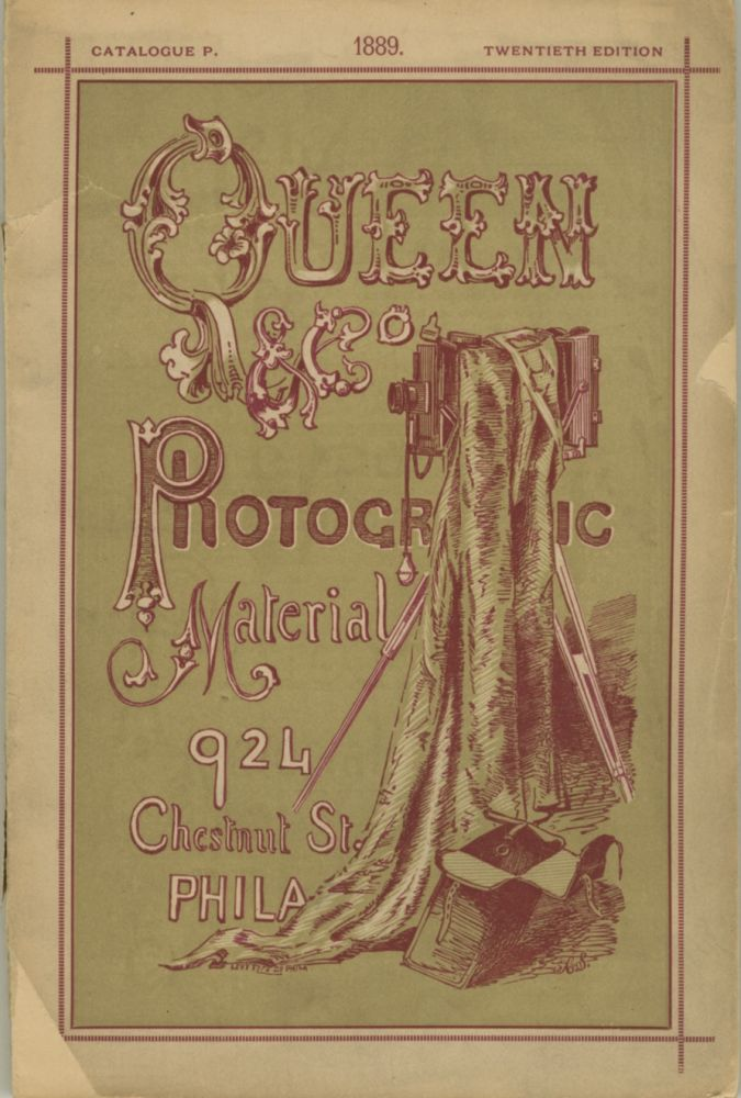 PHOTOGRAPHIC GUIDE. CLASSIFIED AND ILLUSTRATED PRICE-LIST AND CATALOGUE OF PHOTOGRAPHIC LENSES, CAMERAS, APPARATUS, AND MATERIALS.; MADE, IMPORTED, AND SOLD, WHOLESALE AND RETAIL BY JAMES W. QUEEN & CO. James W. Queen, Co.