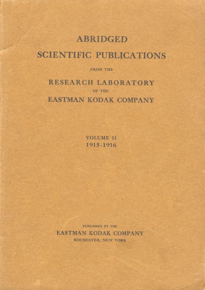ABRIDGED SCIENTIFIC PUBLICATIONS FROM THE KODAK RESEARCH LABORATORIES