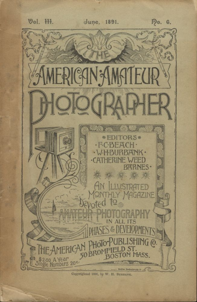 THE AMERICAN AMATEUR PHOTOGRAPHER: A MONTHLY REVIEW OF AMATEUR PHOTOGRAPHY. F. C. Beech, W. H. Burbank, Catherine Weed Barnes.