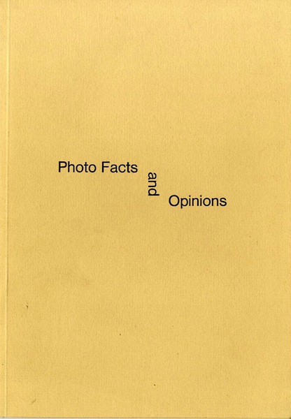 PHOTO FACTS AND OPINIONS. Kelly Wise.