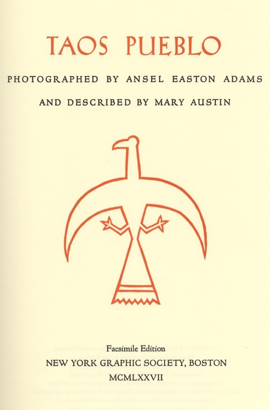 TAOS PUEBLO.; Photographs by Ansel Adams. Woodcut decorations by Valenti Angelo. A. ADAMS, Mary Austin.