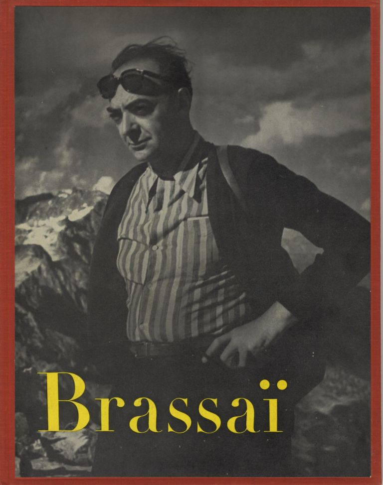 BRASSAÏ.; Text by Henry Miller and Brassaï. Brassaï.
