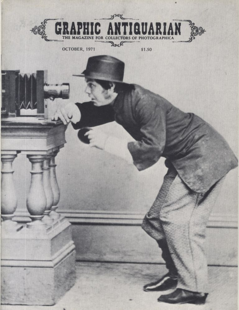 GRAPHIC ANTIQUARIAN:; THE MAGAZINE FOR COLLECTORS OF PHOTOGRAPHICA.