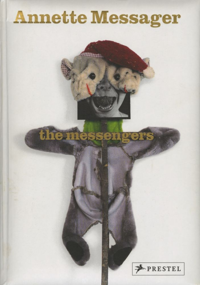 THE MESSENGERS. Annette Messager.