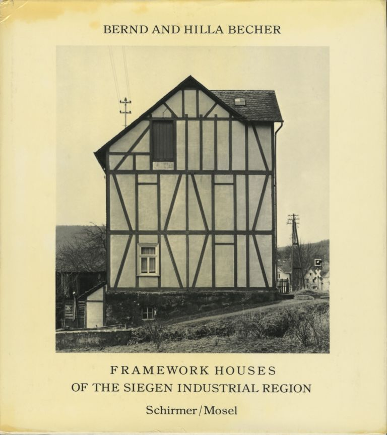FRAMEWORK HOUSES OF THE SIEGEN INDUSTRIAL REGION. Bernd and Hilla Becher.
