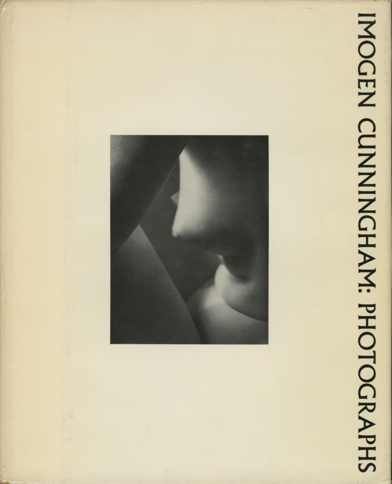 IMOGEN CUNNINGHAM: PHOTOGRAPHS.; With an Introduction by Margery Mann. Imogen Cunningham.