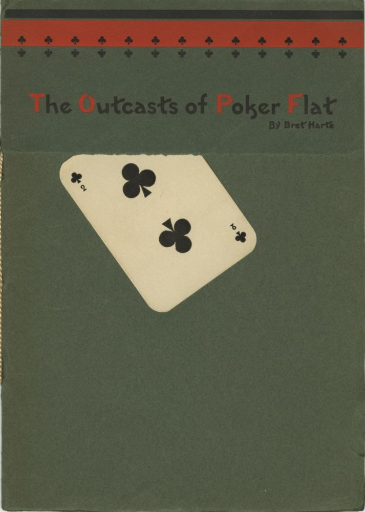 THE OUTCASTS OF POKER FLATS. Bret Harte.