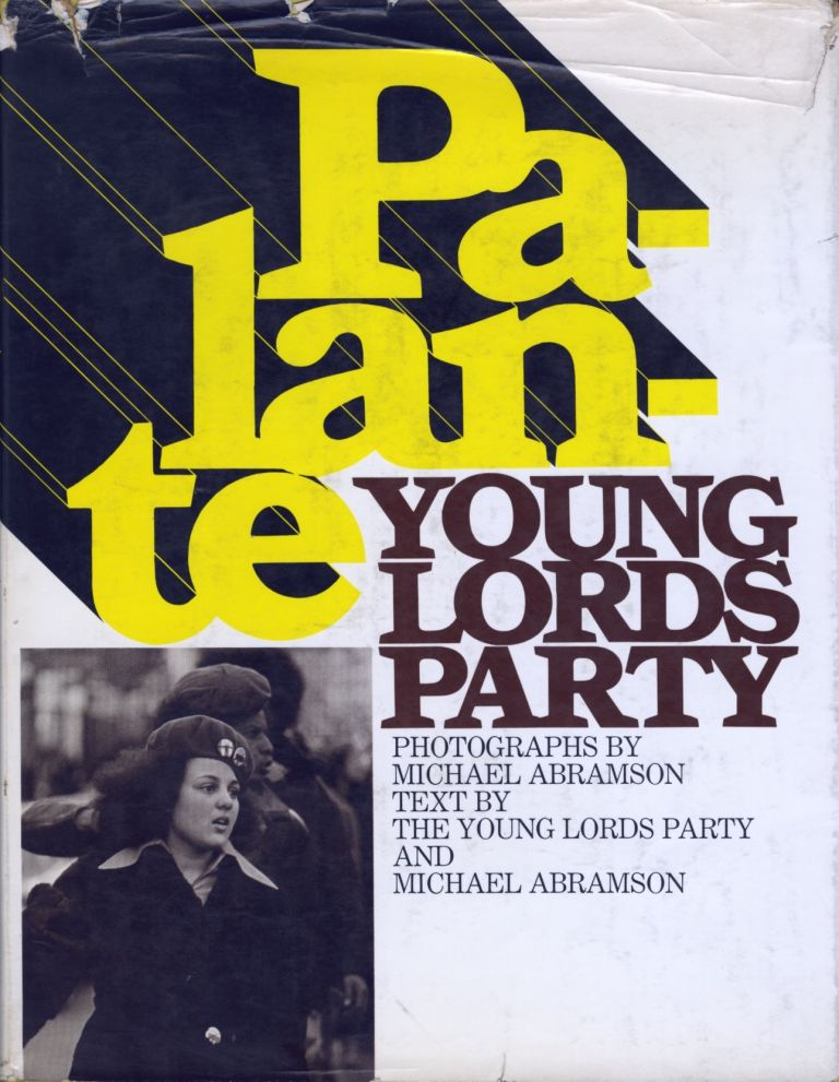PALANTE: YOUNG LORDS PARTY. Michael Abramson, photography.
