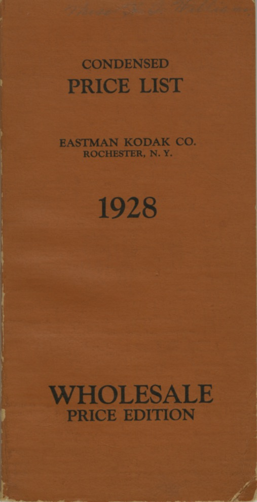 CONDENSED PRICE LIST OF PHOTOGRAPHIC MATERIALS AND APPARATUS.; CORRECTED TO MARCH 15, 1928. Eastman Kodak Company.