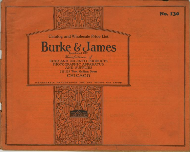 CATALOG AND WHOLESALE PRICE LIST.; Catalog No. 130. [cover title]. Burke, James Incorporated.