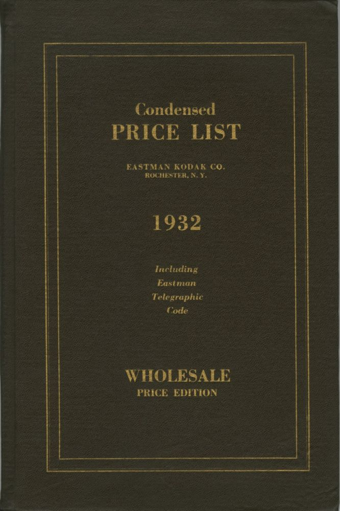 CONDENSED PRICE LIST OF PHOTOGRAPHIC MATERIALS AND APPARATUS.; CORRECTED TO MARCH 15, 1932. Eastman Kodak Company.