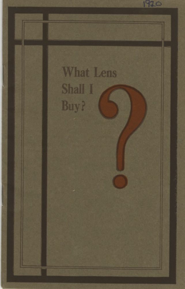WHAT LENS SHALL I BUY?; [cover title]. Bausch, Lomb Optical Co.