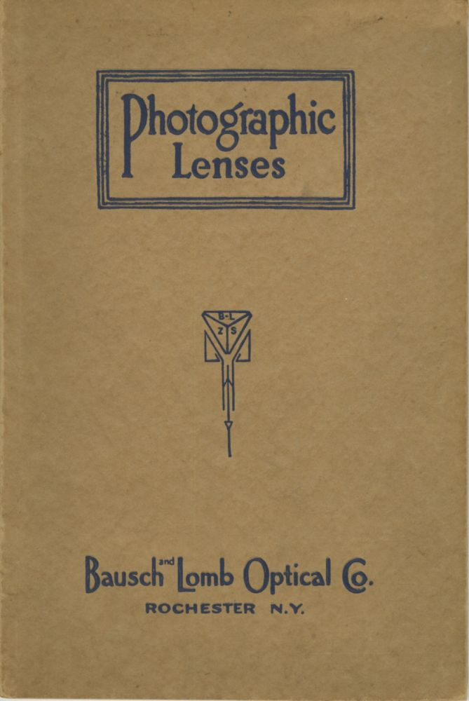 PHOTOGRAPHIC LENSES. Bausch, Lomb Optical Co.