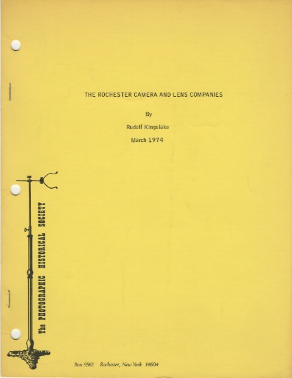 THE ROCHESTER CAMERA AND LENS COMPANIES. Rudolf Kingslake.