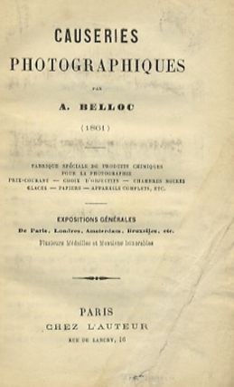 CAUSERIES PHOTOGRAPHIQUES. Auguste Belloc.