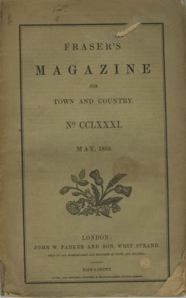 FRASER'S MAGAZINE FOR TOWN AND COUNTRY.; No. CCLXXXI, May 1853. Robert Hunt