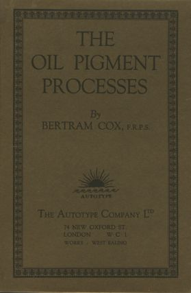 THE OIL PIGMENT PROCESSES