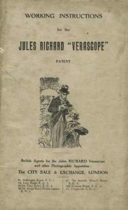 "WORKING INSTRUCTIONS FOR THE JULES RICHARD ""VERASCOPE"" PATENT. Jules Richard"