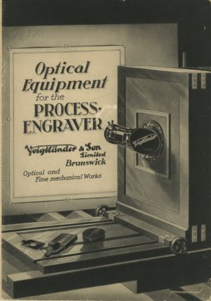 OPTICAL EQUIPMENT FOR THE PROCESS ENGRAVER.; [cover title]. Voigtländer, Son