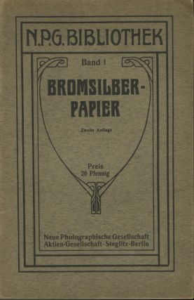 BROMSILBER-PAPIER. BAND 1. NPG Bibliothek, corp. author