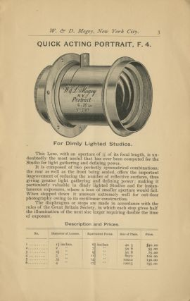ILLUSTRATED CATALOGUE OF PHOTOGRAPHIC LENSES, ETC., MADE BY W & D. MOGEY, NEW YORK CITY, MANUFACTURERS OF PHOTOGRAPHIC LENSES, TELESCOPES, ETC.; SPECIAL OPTICAL WORK MADE TO ORDER. MARCH 1890.