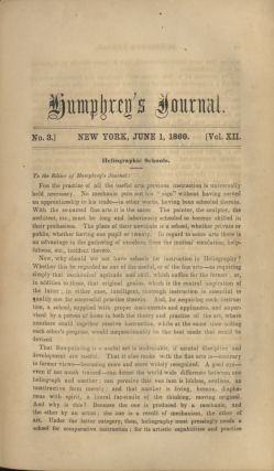 HUMPHREY'S JOURNAL OF THE DAGUERREOTYPE AND THE PHOTOGRAPHIC ARTS, AND THE SCIENCES AND ARTS APPERTAINING TO HELIOGRAPHY.