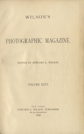 WILSON'S PHOTOGRAPHIC MAGAZINE. Edward Wilson
