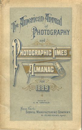 THE AMERICAN ANNUAL OF PHOTOGRAPHY (AND PHOTOGRAPHIC TIMES ALMANAC)