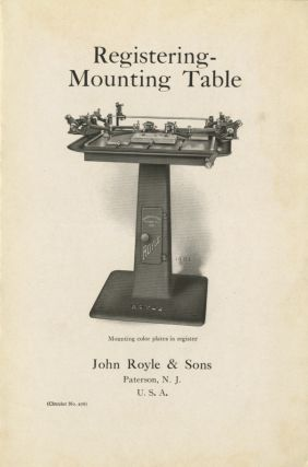 REGISTERING - MOUNTING TABLE. John Royle, Sons