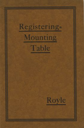 REGISTERING - MOUNTING TABLE