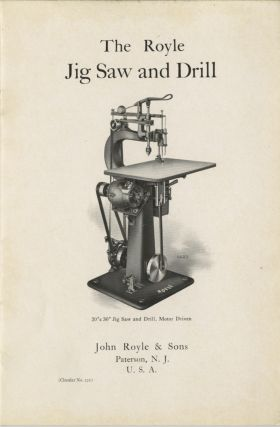THE ROYLE JIG SAW AND DRILL. John Royle, Sons