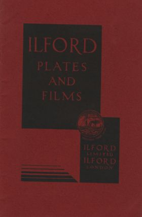 ILFORD PLATES AND FILMS.; [cover title]. Ilford Limited