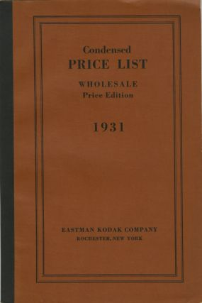 CONDENSED PRICE LIST OF PHOTOGRAPHIC MATERIALS AND APPARATUS.; CORRECTED TO APRIL 1, 1931....