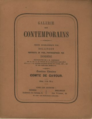GALERIE DES CONTEMPORAINS.; Text by Dollingen. Portraits by Disdéri. Disdéri, André-Adolphe-Eugène.