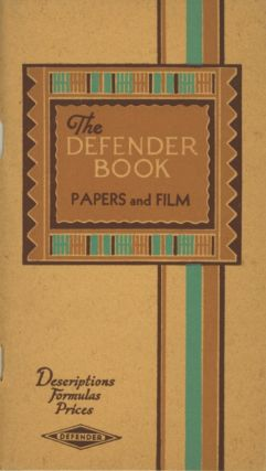 THE DEFENDER BOOK: DESCRIPTIONS... FORMULAS, PRICES.; THE DEFENDER BOOK: PAPERS AND FILM ...