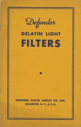 DEFENDER GELATIN LIGHT FILTERS.; [cover title]. Inc Defender Photo Supply Company