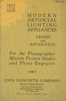 MODERN ARTIFICIAL LIGHTING APPLIANCES: LENSES AND APPARATUS FOR THE PHOTOGRAPHER, MOTION PICTURE...