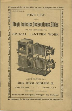 HIRE LIST OF MAGIC LANTERNS, STEREOPTICONS, SLIDES, AND ALL ACCESSORIES FOR OPTICAL LANTERN...