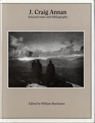 J. CRAIG ANNAN: SELECTED TEXTS AND BIBLIOGRAPHY. William Buchanan